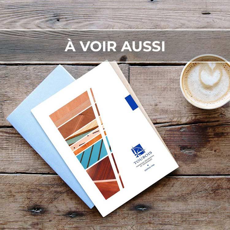 Renvoi au projet de brochure commerciale pour Toubois, fabricant de panneaux décoratifs et techniques