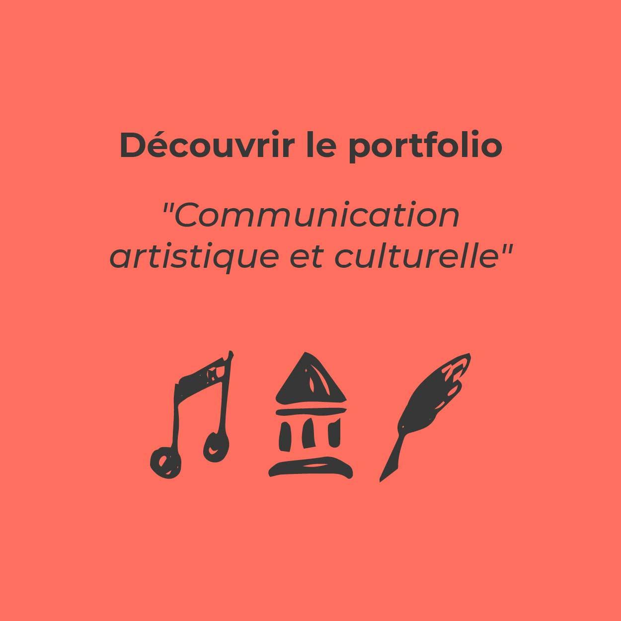 Bouton pour découvrir le portfolio «Communication artistique et culturelle»